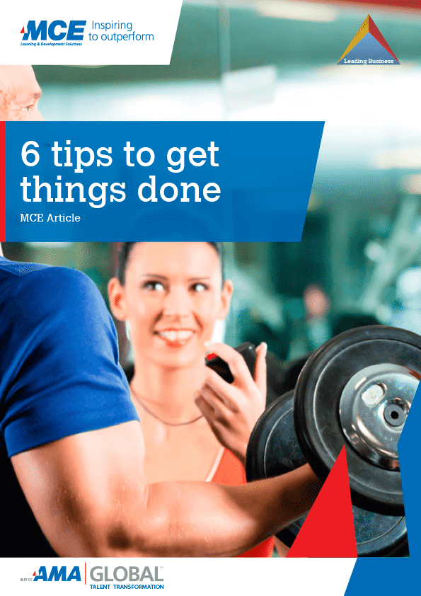 6 Tips to Get Things Done