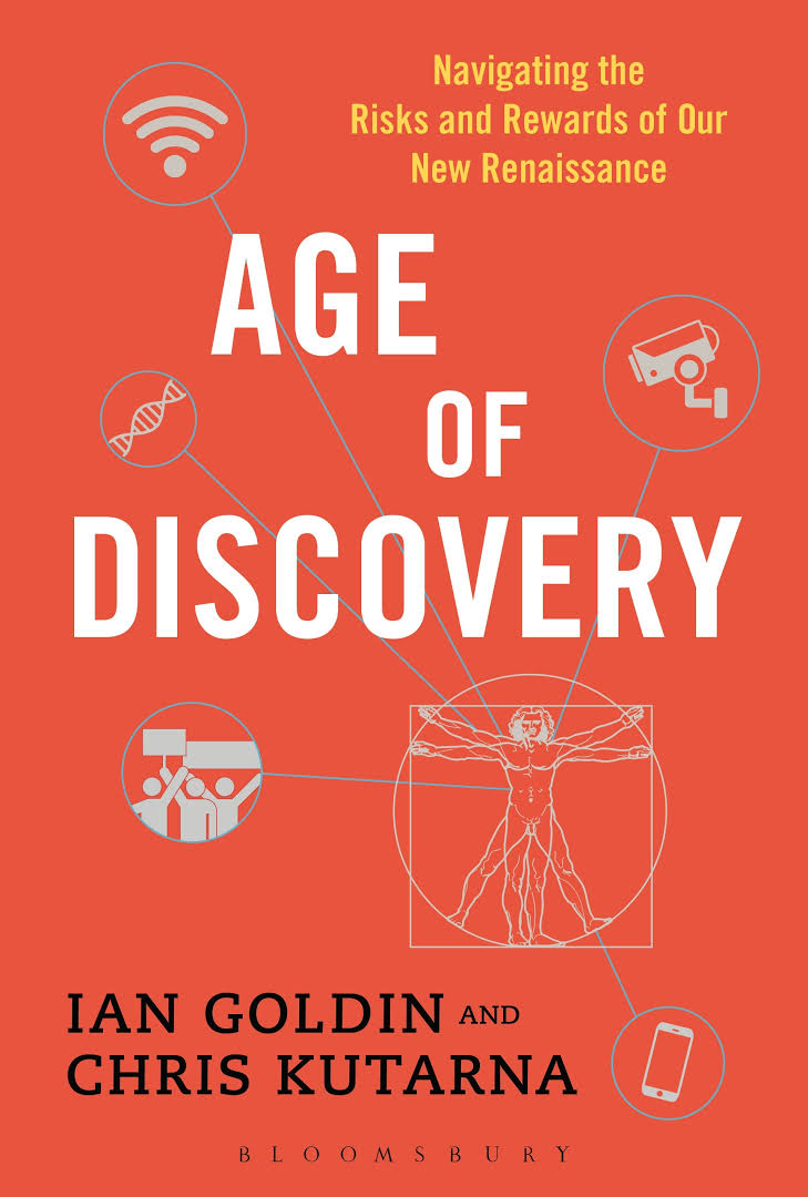 The Age of Discovery: Navigating the Risks and Rewards of our New Renaissance