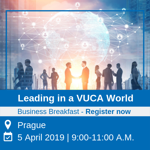 Business Breakfast Leading in a VUCA World Prague 5April 2019