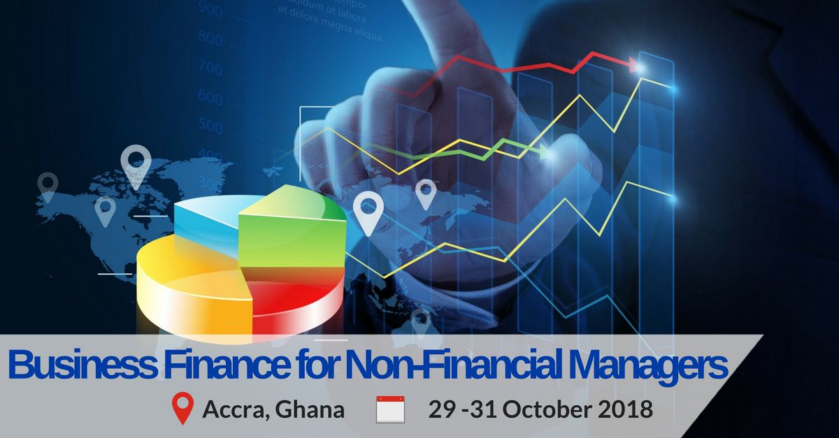 Business Finance for Non-Financial Managers training programme in Accra Ghana