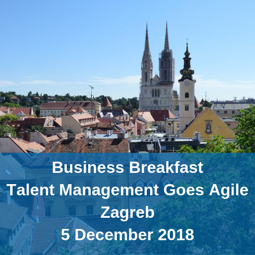 Business Breakfast Talent Management Goes Agile Zagreb 5 December 2018