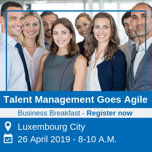 Business Breakfast Talent Management Goes Agile Luxembourg 26 April 2019