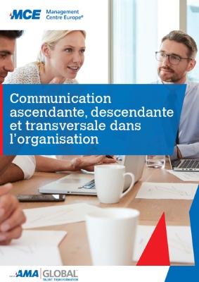 Communication ascendante, descendante et transversale dans l'organisation