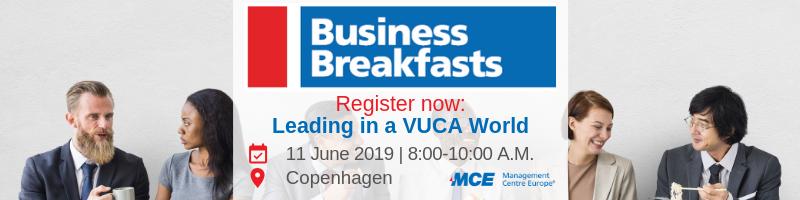 Leading In A Vuca World Mce Business Breakfast In Copenhagen