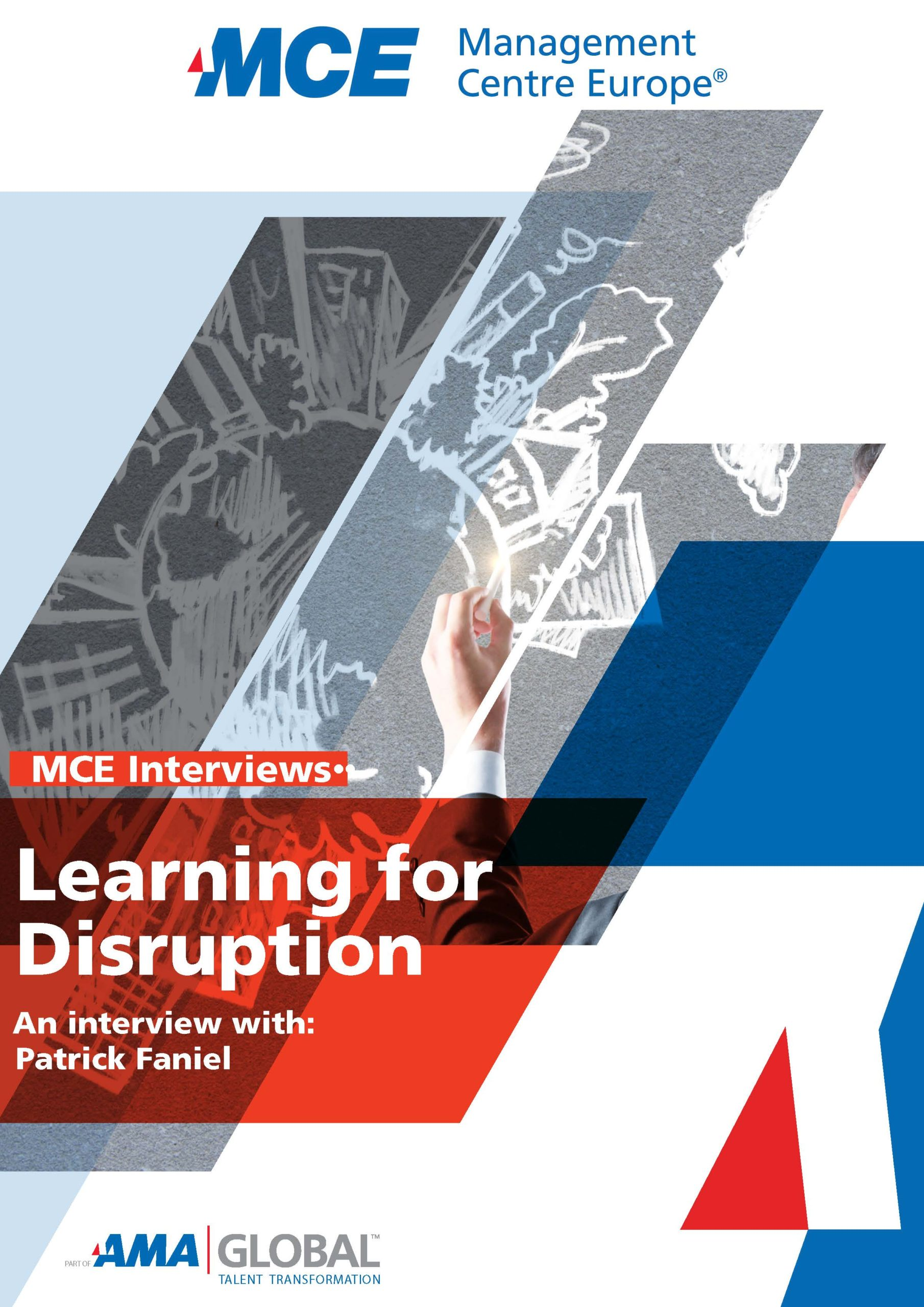 MCE Interview: Learning for Disruption