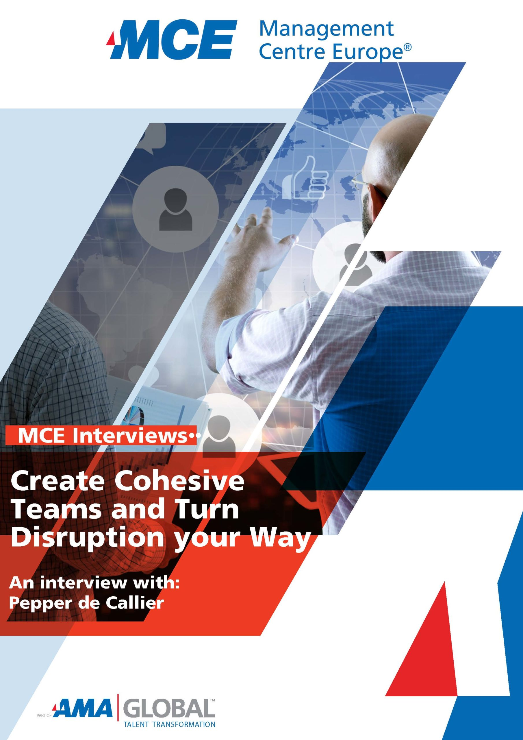 MCE Interview: Create Cohesive Teams and Turn Disruption your Way