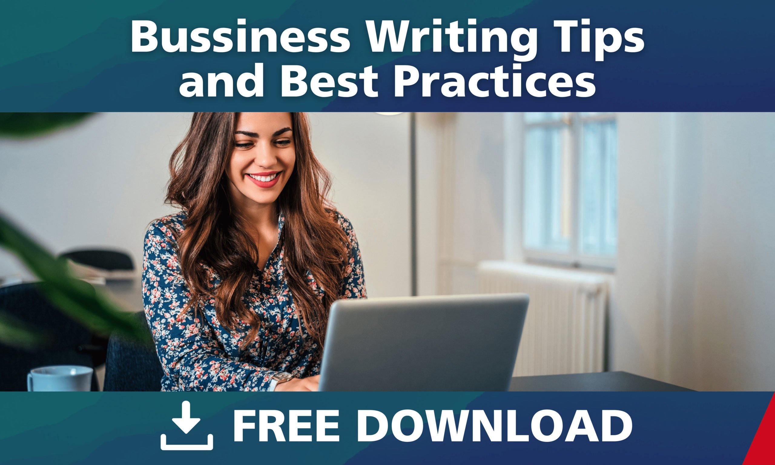Business Writing Tips and Best Practices