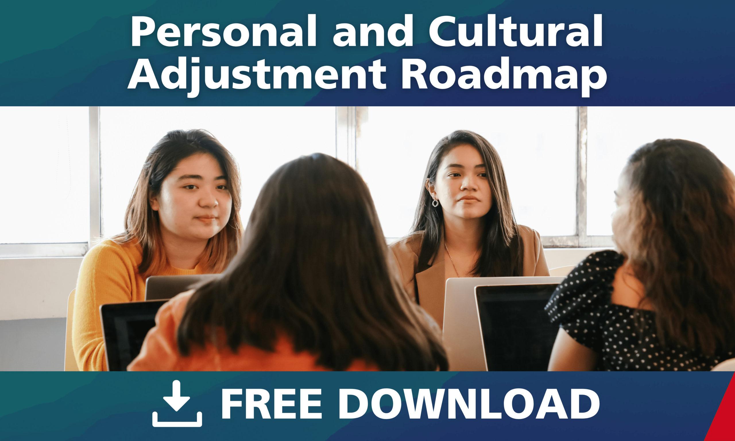 Personal and Cultural Adjustment Roadmap