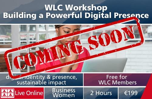 WLC Workshop - Building a Powerful Digital Presence