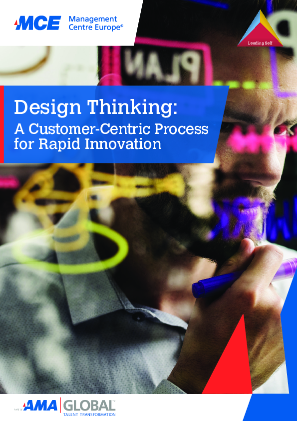 Design Thinking: A Customer-Centric Process for Rapid